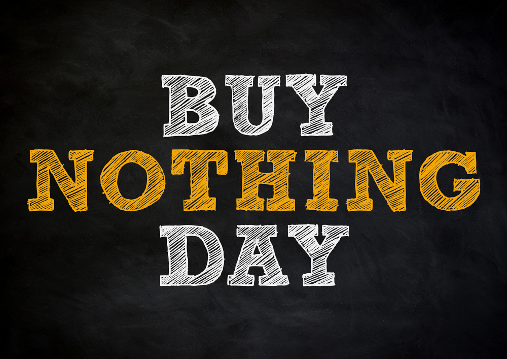 Buy Nothing Day in 2019/2020 - When, Where, Why, How is ...