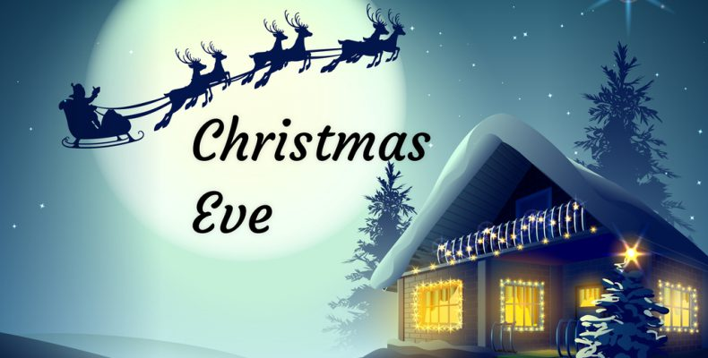 christmas eve - Christmas Day 2018