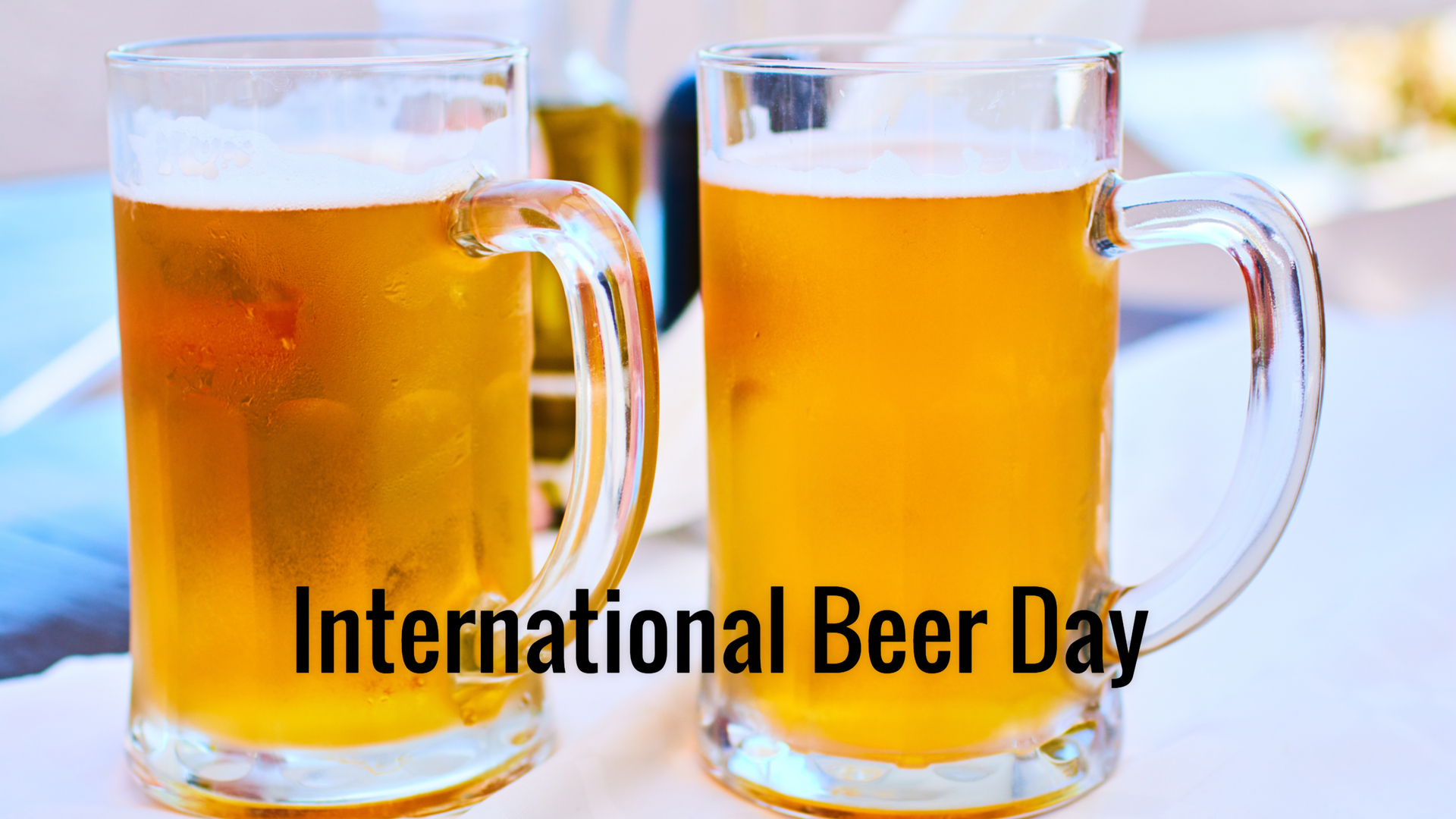 International Beer Day In 2021 2022 When Where Why How Is Celebrated