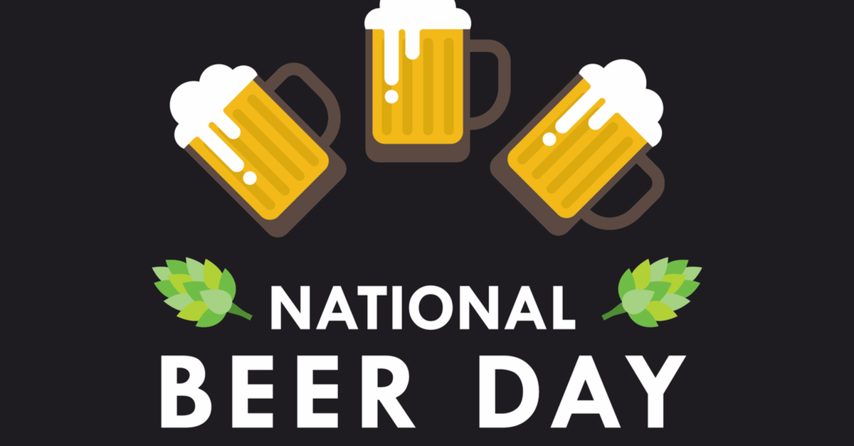 National Beer Day In 2021 2022 When Where Why How Is Celebrated