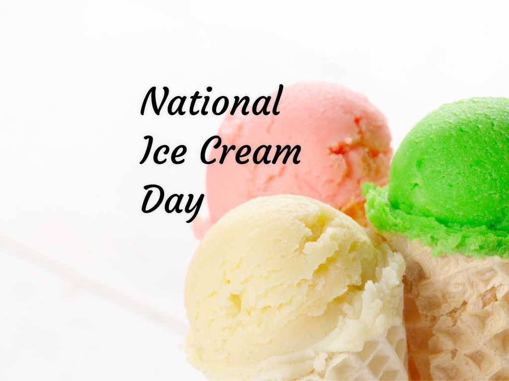 National Ice Cream Day in 2018/2019 - When, Where, Why ...