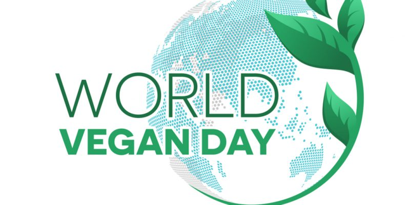 World Vegan Day in 2018/2019 - When, Where, Why, How is Celebrated?