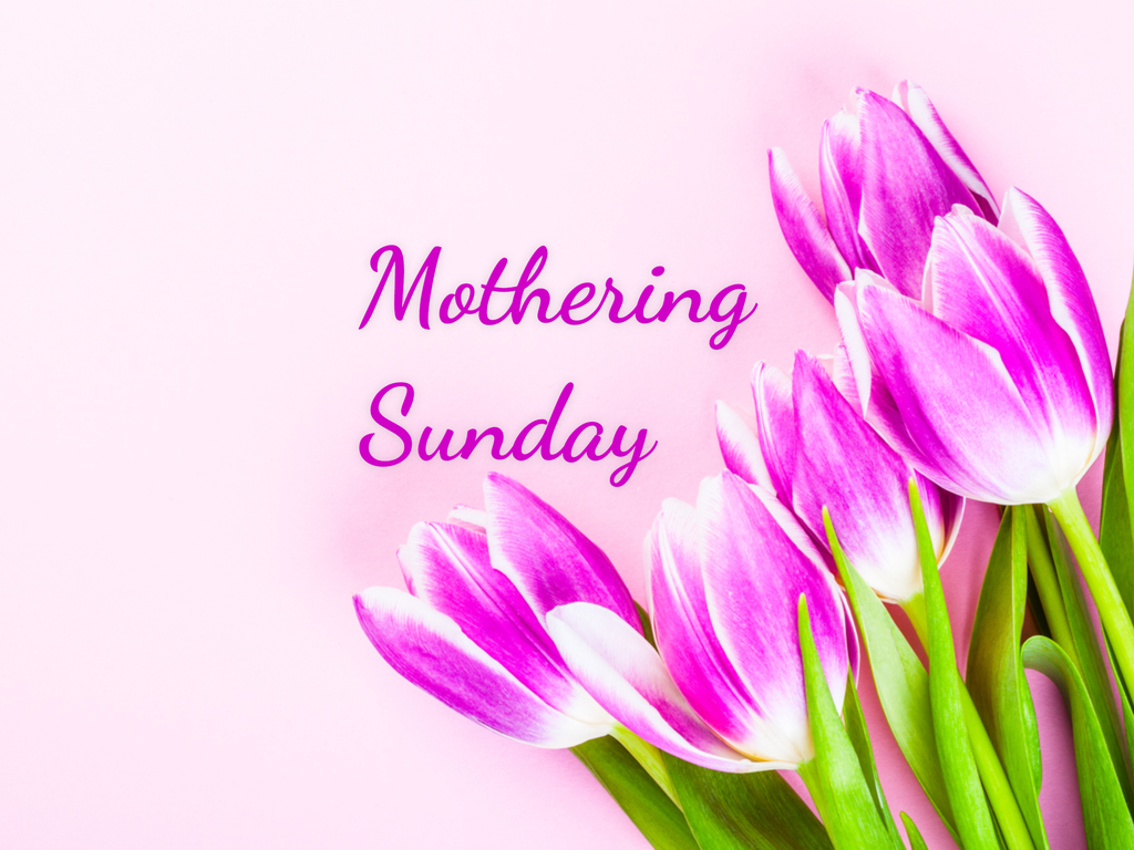 Mothering Sunday in 2019/2020 - When, Where, Why, How is ...